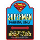 DC Comics Superman Tin Parking Sign